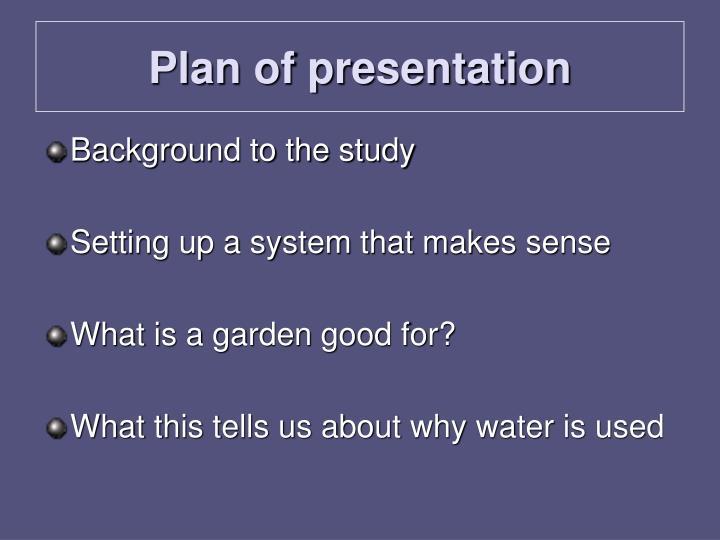 Plan of presentation