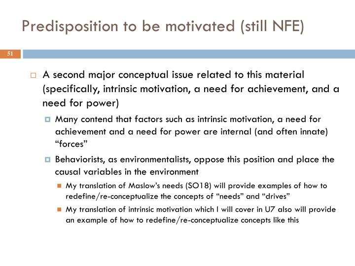 Predisposition to be motivated (still NFE)