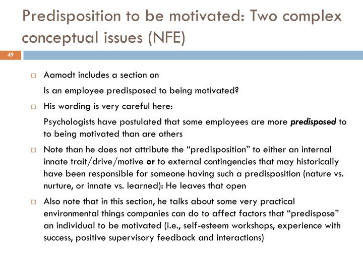 Predisposition to be motivated: Two complex conceptual issues (NFE)