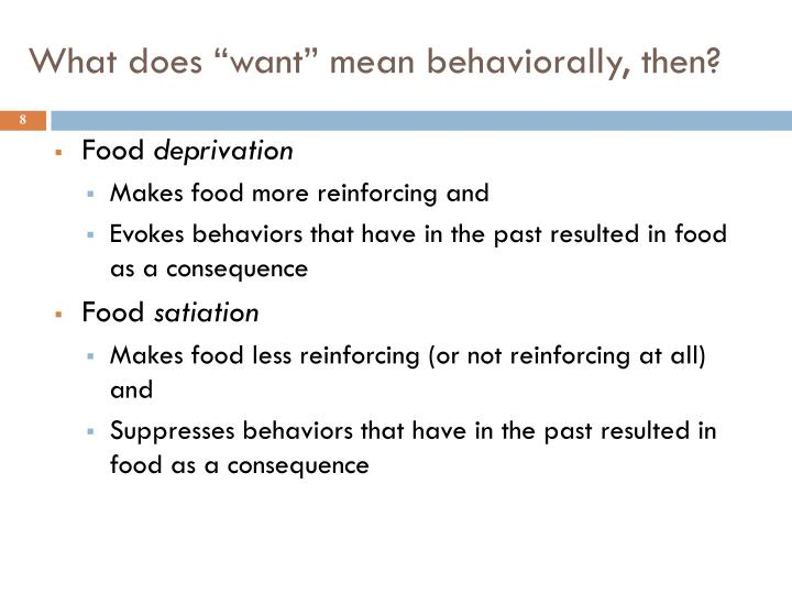 """What does """"want"""" mean behaviorally, then?"""