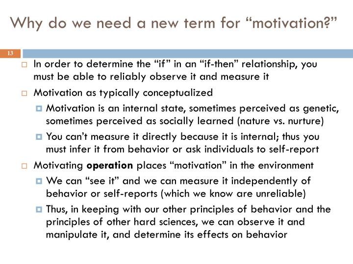 """Why do we need a new term for """"motivation?"""""""