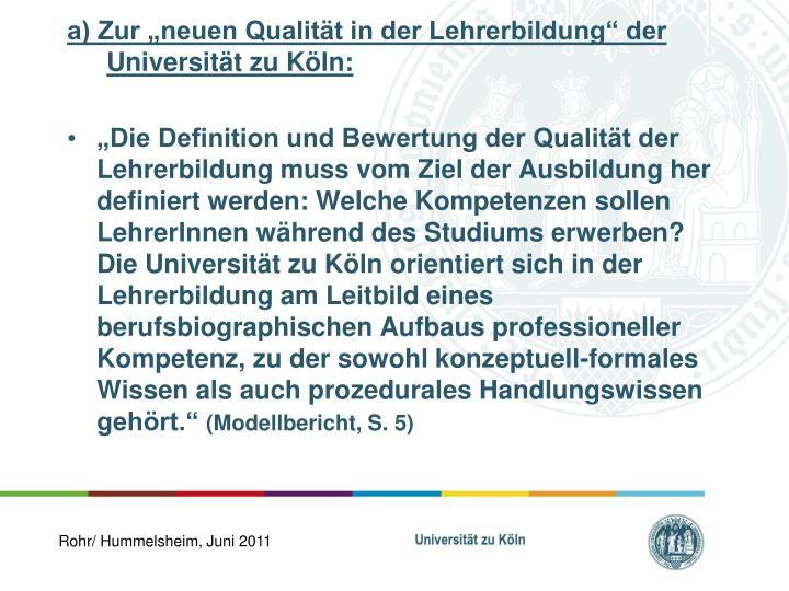 """a) Zur """"neuen Qualität in der Lehrerbildung"""" der Universität zu Köln:"""