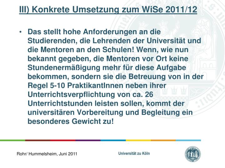 III) Konkrete Umsetzung zum WiSe 2011/12