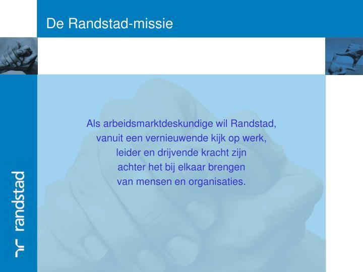 De Randstad-missie