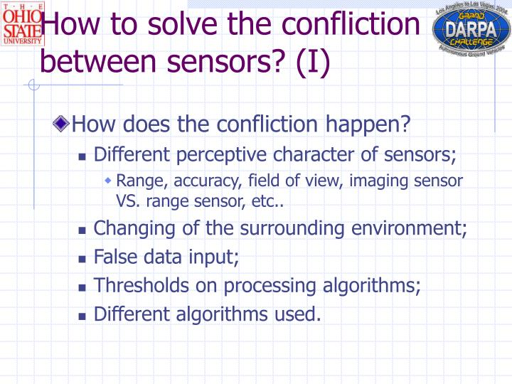 How to solve the confliction between sensors? (I)