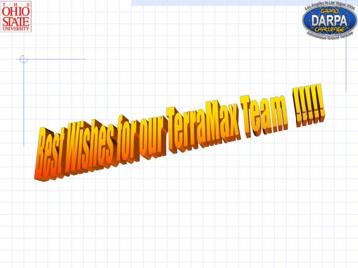 Best Wishes for our TerraMax Team  !!!!!