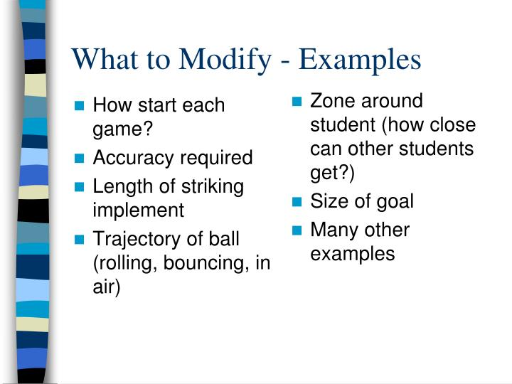 What to Modify - Examples