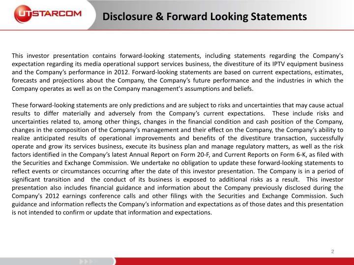 Disclosure & Forward Looking Statements
