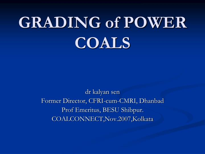 Grading of power coals