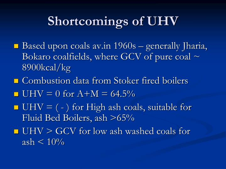 Shortcomings of uhv