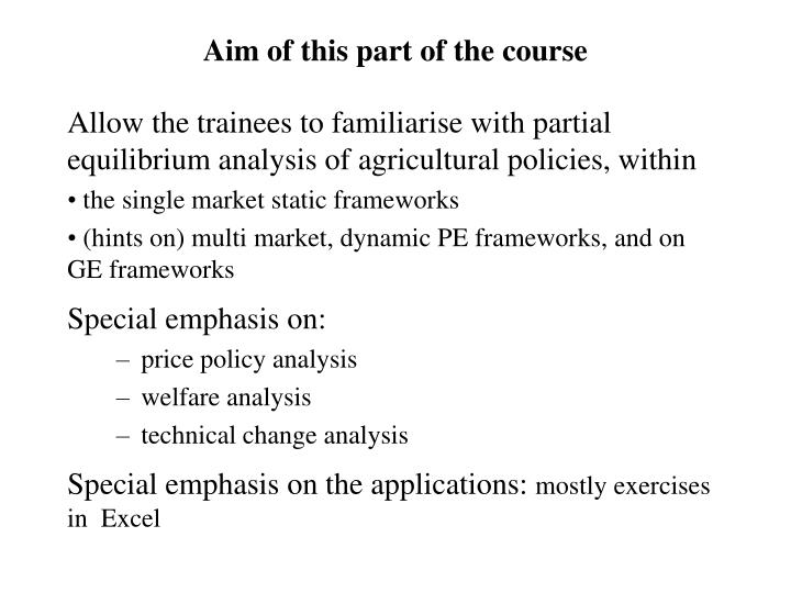Aim of this part of the course