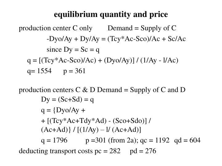 equilibrium quantity and price