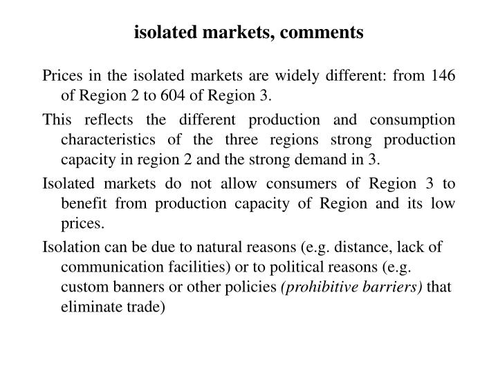 isolated markets, comments