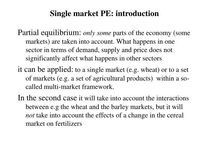 Single market PE: introduction