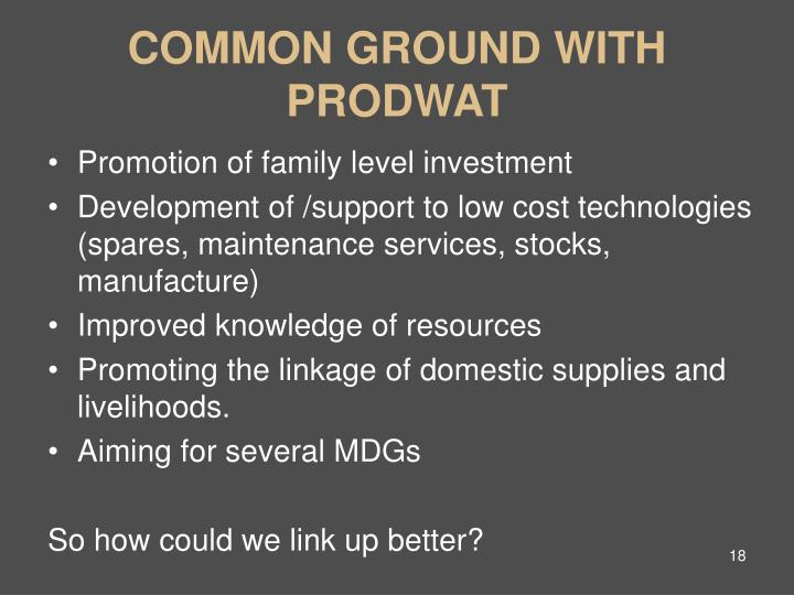 COMMON GROUND WITH PRODWAT