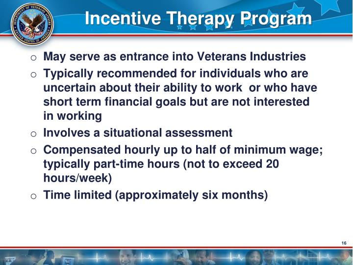Incentive Therapy Program