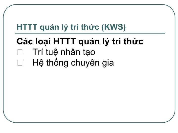 HTTT quản lý tri thức (KWS)