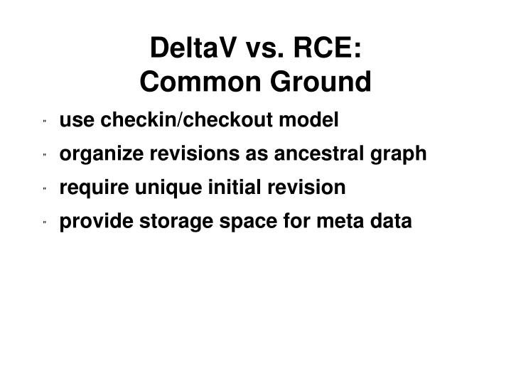 DeltaV vs. RCE: