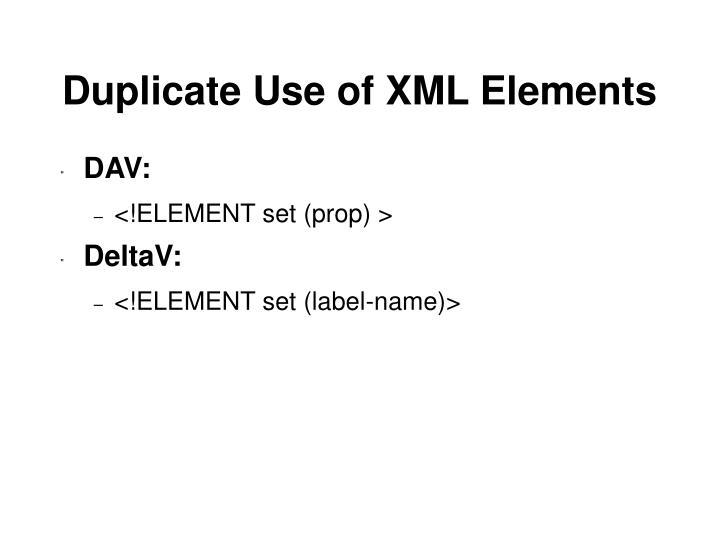 Duplicate Use of XML Elements