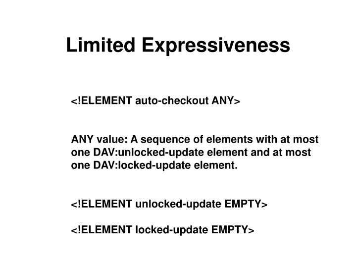 Limited Expressiveness