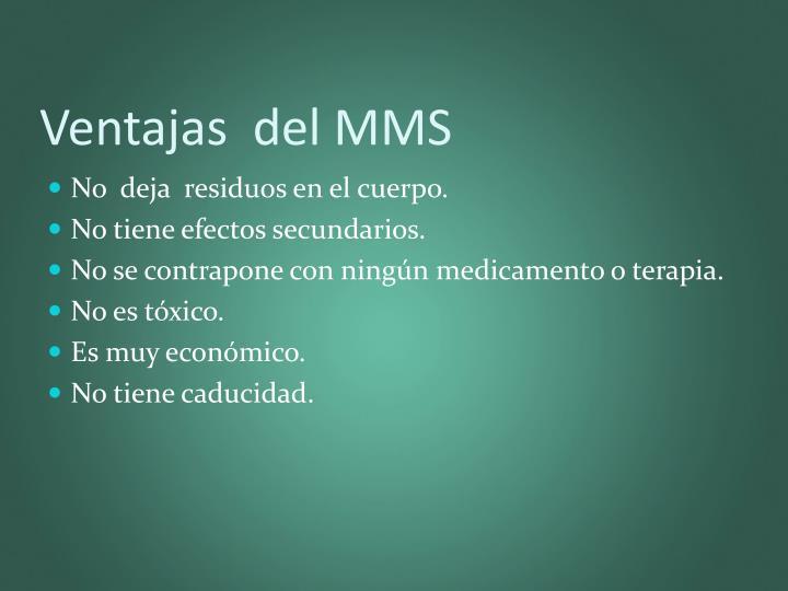 Ventajas  del MMS
