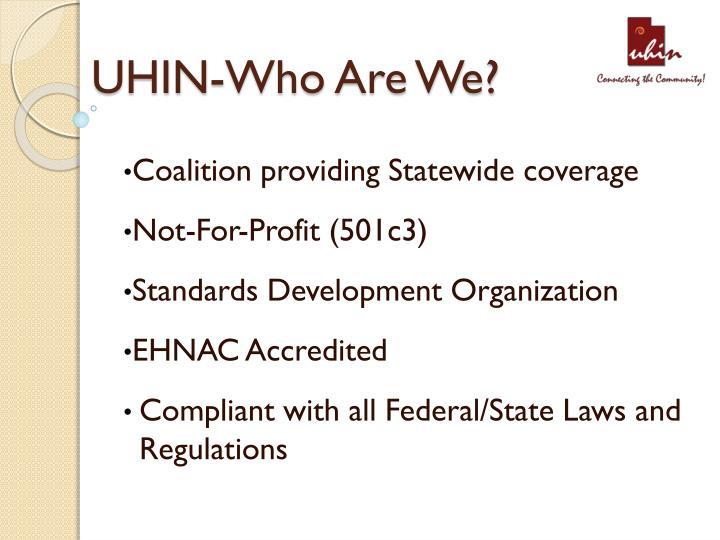 UHIN-Who Are We?