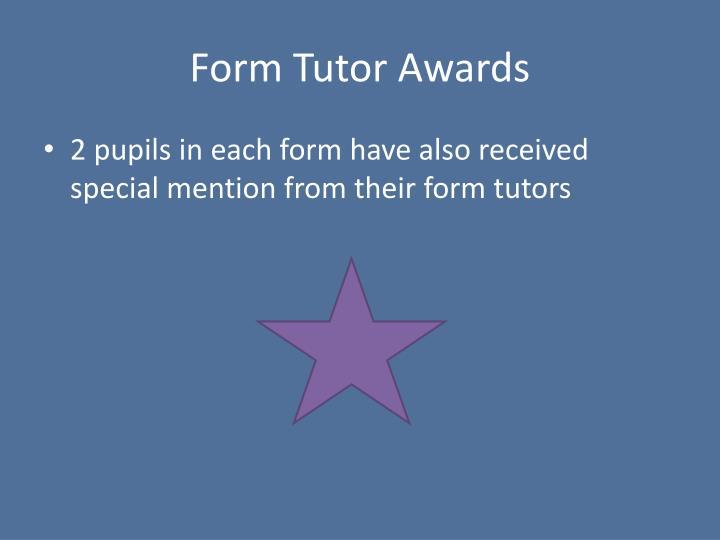 Form Tutor Awards