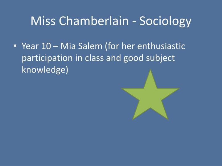 Miss Chamberlain - Sociology