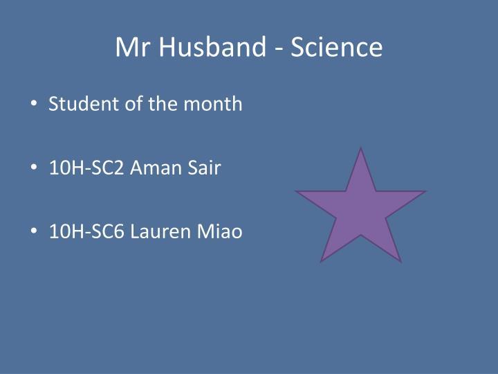 Mr Husband - Science
