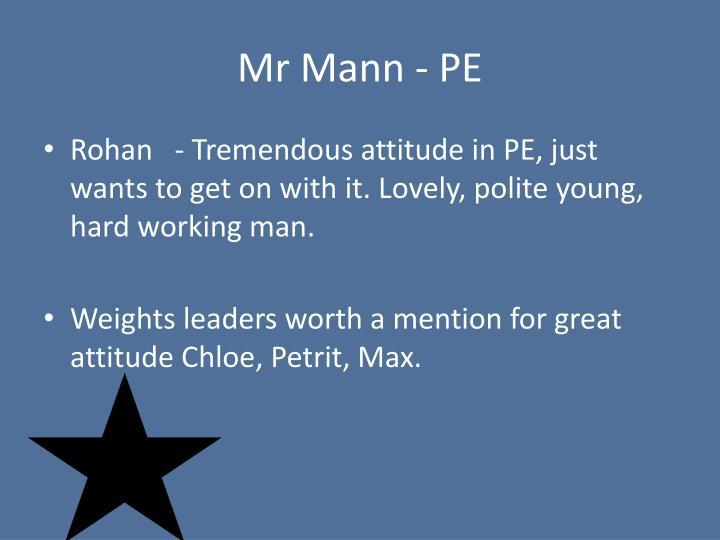 Mr Mann - PE