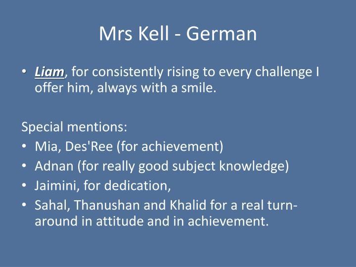 Mrs Kell - German