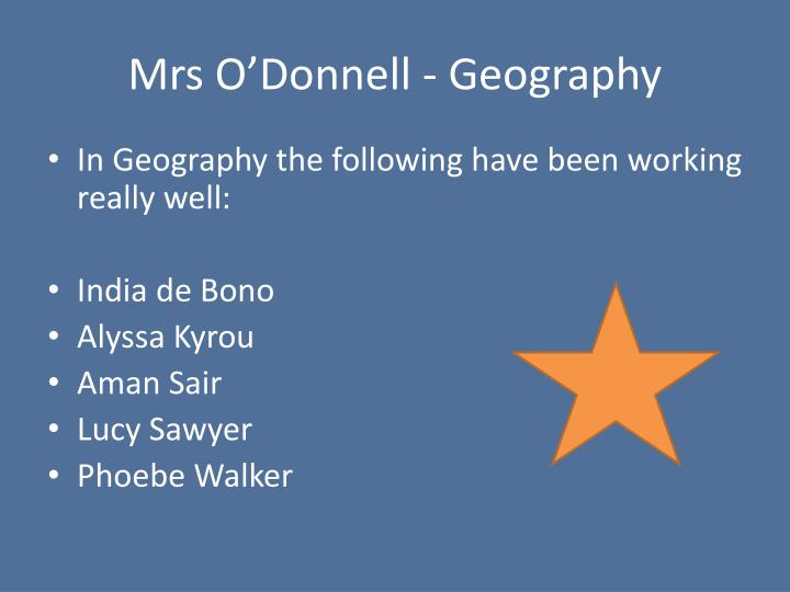 Mrs O'Donnell - Geography