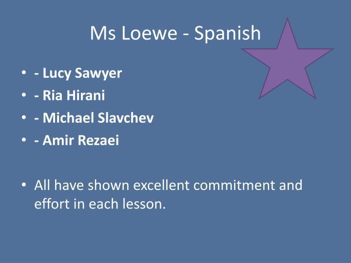 Ms Loewe - Spanish