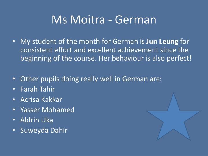 Ms Moitra - German