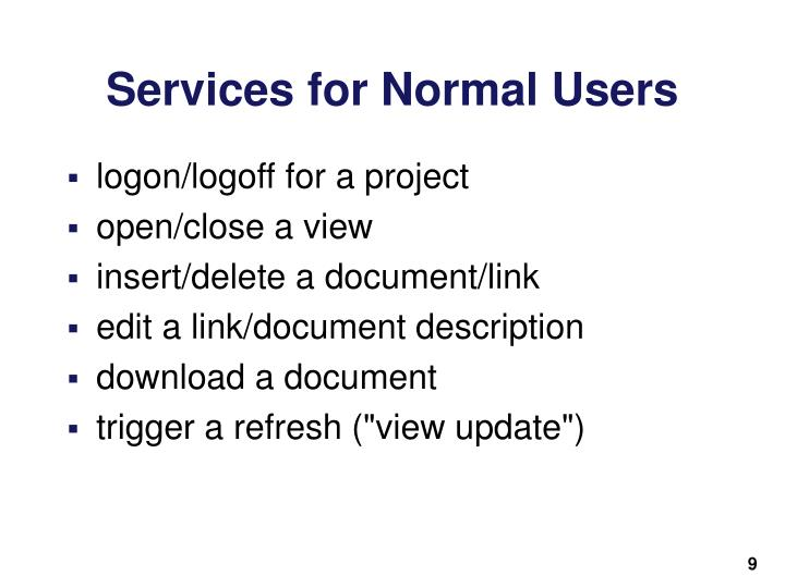 Services for Normal Users