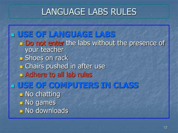 LANGUAGE LABS RULES