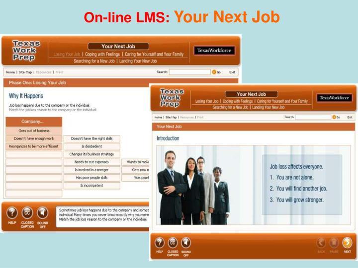 On-line LMS: