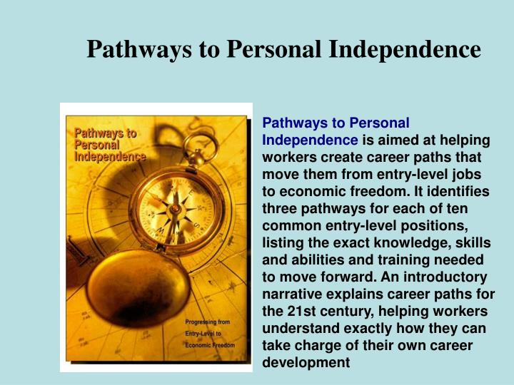 Pathways to Personal Independence