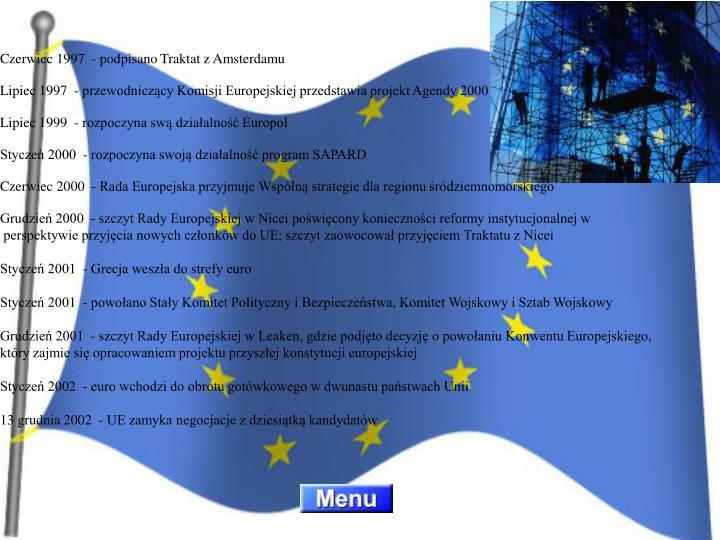 Czerwiec 1997  - podpisano Traktat z Amsterdamu