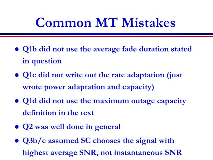Common MT Mistakes
