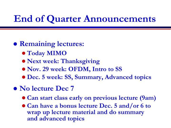 End of Quarter Announcements