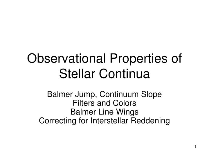 Observational properties of stellar continua