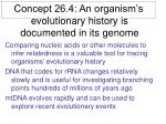 concept 26 4 an organism s evolutionary history is documented in its genome