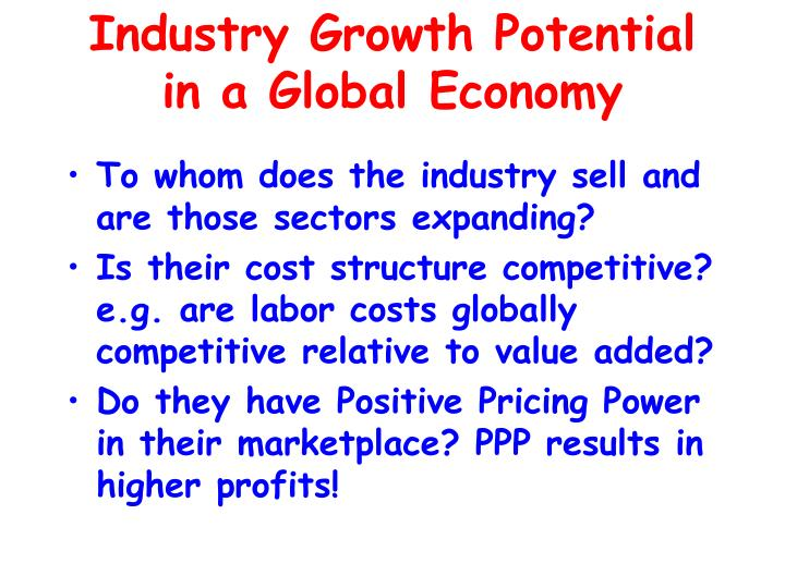 Industry Growth Potential in a Global Economy