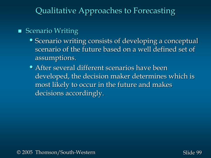 Qualitative Approaches to Forecasting