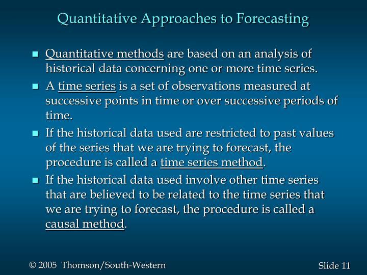 Quantitative Approaches to Forecasting