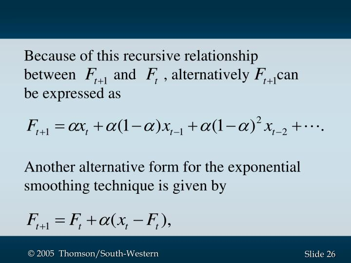 Because of this recursive relationship between     and       , alternatively       can be expressed as