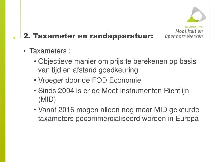 2. Taxameter en randapparatuur: