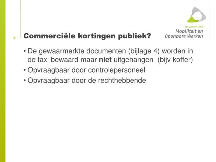 Commerciële kortingen publiek?