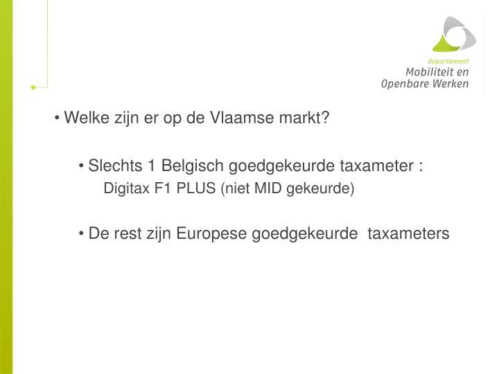 Welke zijn er op de Vlaamse markt?